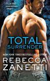 Book Cover Image. Title: Total Surrender, Author: Rebecca Zanetti