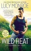 Book Cover Image. Title: Wild Heat, Author: Lucy Monroe