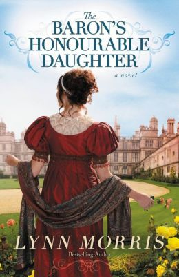 The Baron's Honourable Daughter: A Novel