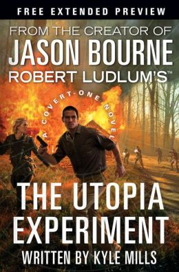 Robert Ludlum's The Utopia Experiment - Free Preview (first 9 chapters)