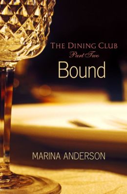 Bound: The Dining Club: Part Two