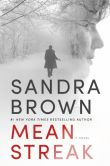Book Cover Image. Title: Mean Streak, Author: Sandra Brown