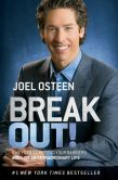 Book Cover Image. Title: Break Out!:  5 Keys to Go Beyond Your Barriers and Live an Extraordinary Life, Author: Joel Osteen