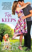 Book Cover Image. Title: For Keeps, Author: Rachel Lacey