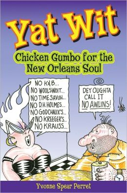 Yat Wit e-book: Chicken Gumbo for the New Orleans Soul