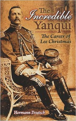 The The Incredible Yanqui: The Career of Lee Christmas