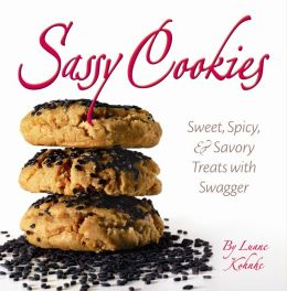Sassy Cookies: Sweet, Spicy, & Savory Treats with Swagger