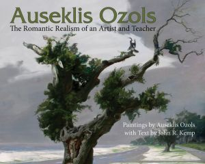 Auseklis Ozols: The Romantic Realism of an Artist and Teacher
