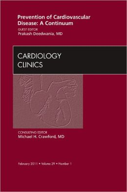 Prevention of Cardiovascular Disease: A Continuum, An Issue of Cardiology Clinics
