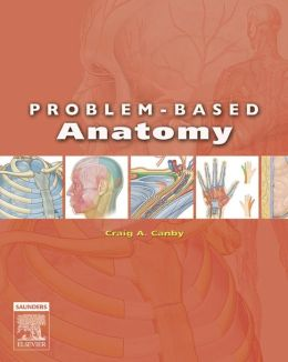 Problem-Based Anatomy