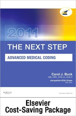 The Next Step, Advanced Medical coding 2011 Edition - Text and Workbook Package