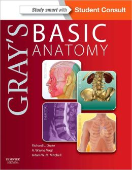 Gray's Basic Anatomy: with STUDENT CONSULT Online Access