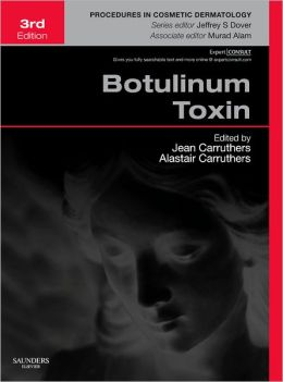 Botulinum Toxin: Procedures in Cosmetic Dermatology Series (Expert Consult - Online and Print)