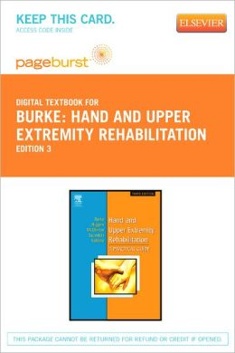 Hand and Upper Extremity Rehabilitation - Pageburst Digital Book (Retail Access Card): A Practical Guide