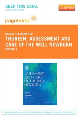 Assessment and Care of the Well Newborn - Pageburst Digital Book (Retail Access Card)