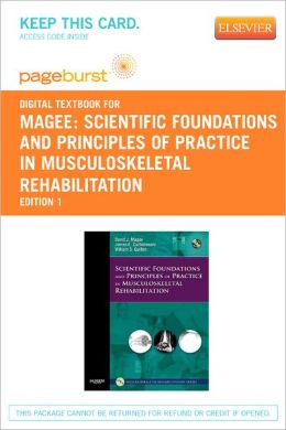 Scientific Foundations and Principles of Practice in Musculoskeletal Rehabilitation - Pageburst Digital Book (Retail Access Card)