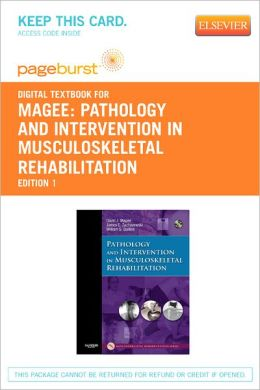 Pathology and Intervention in Musculoskeletal Rehabilitation - Pageburst Digital Book (Retail Access Card)