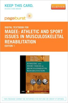 Athletic and Sport Issues in Musculoskeletal Rehabilitation - Pageburst Digital Book (Retail Access Card)