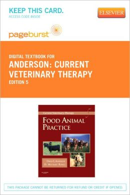 Current Veterinary Therapy - Pageburst Digital Book (Retail Access Card): Food Animal Practice
