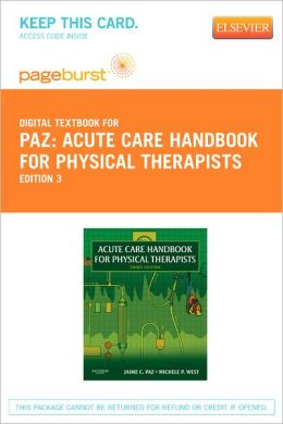 Acute Care Handbook for Physical TheTherapists - Pageburst Digital Book (Retail Access Card)
