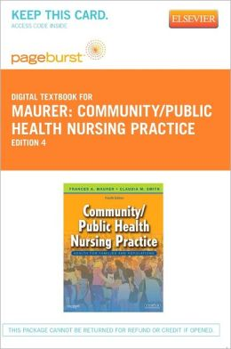 Community/Public Health Nursing Practice - Pageburst Digital Book (Retail Access Card): Health for Families and Populations