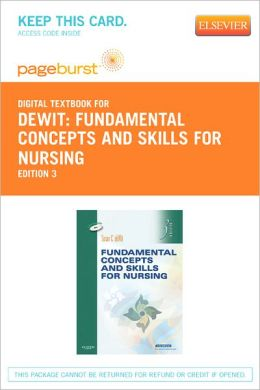 Fundamental Concepts and Skills for Nursing - Pageburst Digital Book (Retail Access Card)