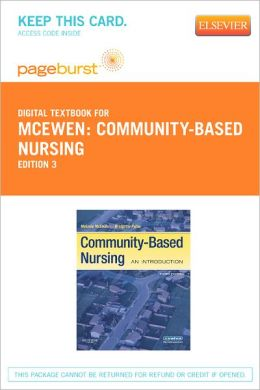 Community-Based Nursing - Pageburst Digital Book (Retail Access Card): An Introduction