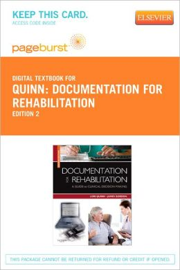 Documentation for Rehabilitation - Pageburst Digital Book (Retail Access Card): A Guide to Clinical Decision Making