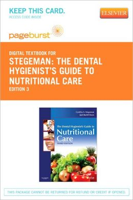 The Dental Hygienist's Guide to Nutritional Care - Pageburst Digital Book (Retail Access Card)