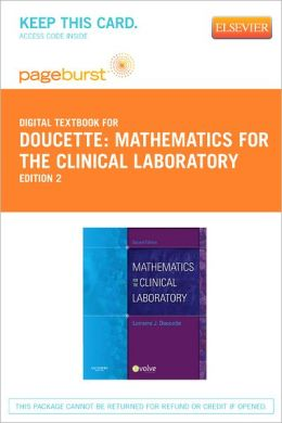 Mathematics for the Clinical Laboratory - Pageburst Digital Book (Retail Access Card)