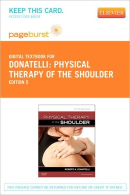 Physical Therapy of the Shoulder - Pageburst Digital Book (Retail Access Card)