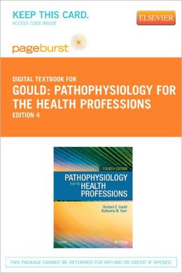 Pathophysiology for the Health Professions - Pageburst Digital Book (Retail Access Card)