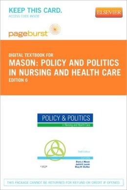 Policy and Politics in Nursing and Health Care - Pageburst Digital Book (Retail Access Card)