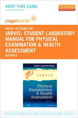 Student Laboratory Manual for Physical Examination & Health Assessment - Pageburst Digital Book (Retail Access Card)