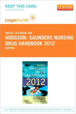 Saunders Nursing Drug Handbook 2012 - Pageburst Digital Book (Retail Access Card)