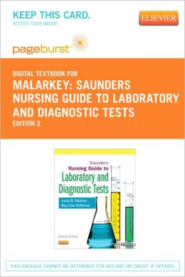 Saunders Nursing Guide to Laboratory and Diagnostic Tests - Pageburst Digital Book (Retail Access Card)