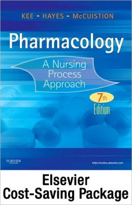 Pharmacology - Text and Study Guide - Revised Reprint Package: A Nursing Process Approach