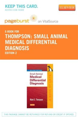Small Animal Medical Differential Diagnosis - Pageburst E-Book on Vitalsource (Retail Access Card)