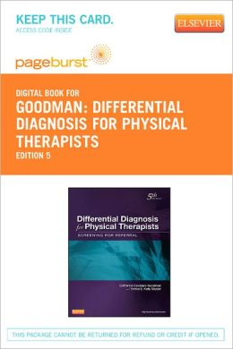 Differential Diagnosis for Physical Therapists- Pageburst E-Book on Vitalsource (Retail Access Card): Screening for Referral