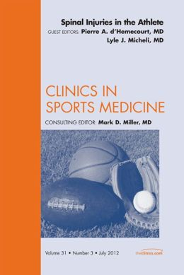 Spinal Injuries in the Athlete, An Issue of Clinics in Sports Medicine