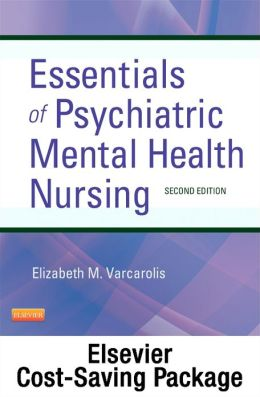 Essentials of Psychiatric Mental Health Nursing - Pageburst E-Book on VitalSource (Retail Access Card): A Communication Approach to Evidence-Based Care