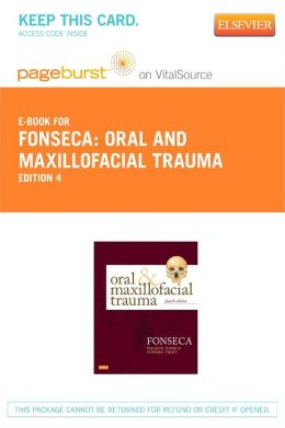 Oral and Maxillofacial Trauma - Pageburst E-Book on VitalSource (Retail Access Card)