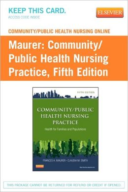 Community/Public Health Nursing Online for Community/Public Health Nursing Practice (User Guide and Access Code)