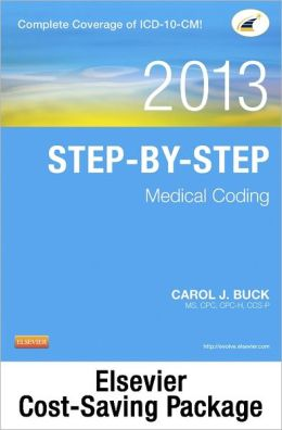 Medical Coding Online for Step-by-Step Medical Coding 2013 Edition (User Guide, Access Code & Textbook Package)