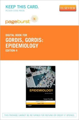 Epidemiology - Pageburst E-Book on VitalSource (Retail Access Card): with STUDENT CONSULT Online Access