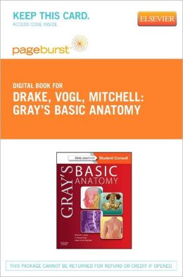 Gray's Basic Anatomy - Pageburst E-Book on VitalSource (Retail Access Card)