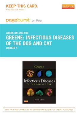Infectious Diseases of the Dog and Cat - Pageburst E-Book on Kno (Retail Access Card)