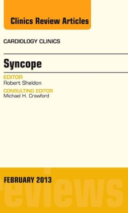 Syncope, An Issue of Cardiology Clinics
