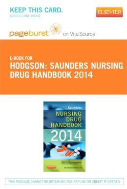 Saunders Nursing Drug Handbook 2014 - Pageburst E-Book on VitalSource (Retail Access Card)