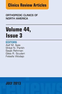 Volume 44, Issue 3, An Issue of Orthopedic Clinics,